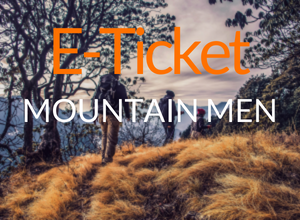 E-ticket MountainMen